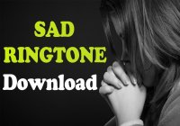 Very Sad Ringtone 2020 Download