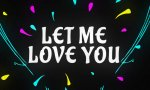 Let Me Love You Ringtones mp3 Free download